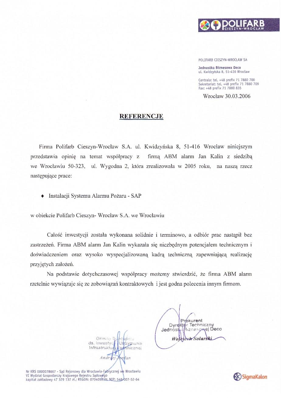 pozytywne referencje od Polifarb Wrocław System Alarmu Pożaru (SAP)