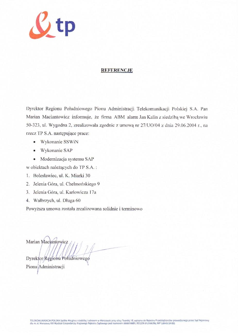 Referencje dot. Systemu alarmowego i przeciwpozarowego opinia Telekomunikacja Polska wrocław systemy przeciwpożarowe, konserwacja, serwis we wrocławiu, solidność, rzetelnosć